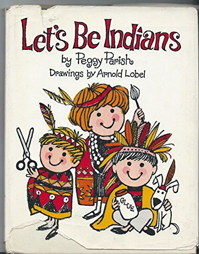 9780060246518: Let's Be Indians