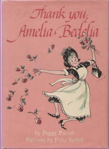 9780060246525: Thank You, Amelia Bedelia
