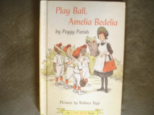 9780060246556: Play Ball, Amelia Bedelia (An I Can Read Book)