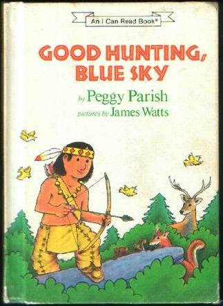 9780060246617: Good Hunting, Blue Sky (An I Can Read Book)