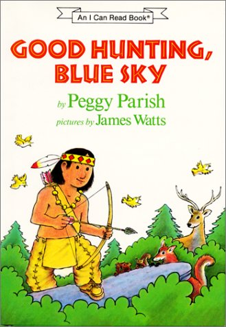 9780060246624: Good Hunting, Blue Sky (An I Can Read Book)