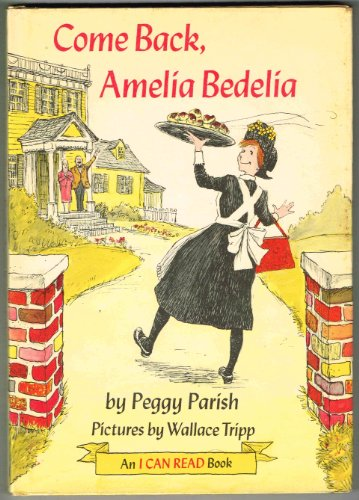 9780060246679: Come Back, Amelia Bedelia (An I Can Read Book)