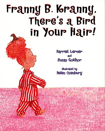 9780060246839: Franny B. Kranny, There's a Bird in Your Hair!