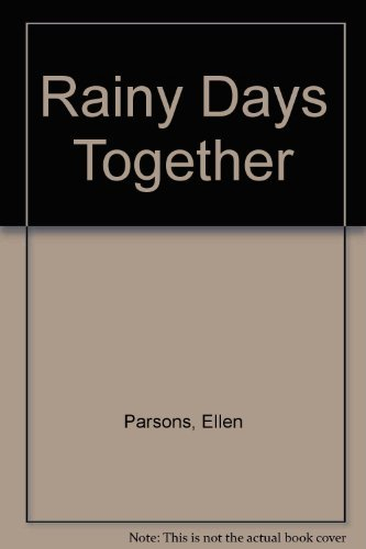 9780060246877: Rainy Days Together
