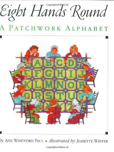 9780060246891: Eight Hands Round: A Patchwork Alphabet