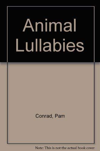 9780060247195: Animal Lullabies