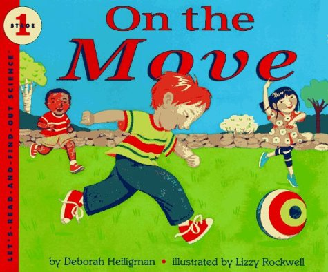 9780060247416: On the Move (Let's-Read-and-Find-Out Science. Stage 1)