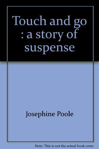 9780060247584: Touch and go : a story of suspense