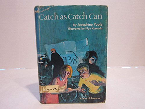9780060247669: Catch As Catch Can: A Story of Suspense.