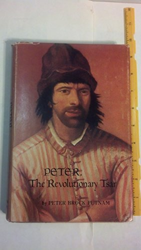 9780060247799: Peter the Revolutionary Tsar