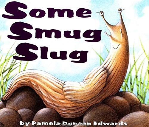 Some Smug Slug (9780060247898) by Pamela Duncan Edwards