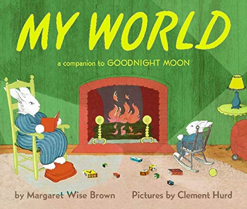 9780060247980: My World: A Companion to Goodnight Moon