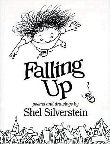 Falling Up: Silverstein, Shel; Silverstein, Charles