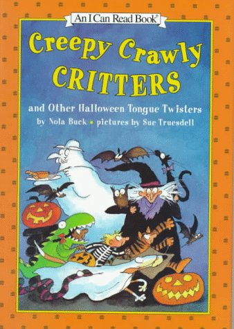 9780060248086: Creepy Crawly Critters and Other Halloween Tongue Twisters: And Other Halloween Tongue Twisters (I Can Read Books)