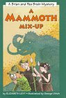 9780060248147: A Mammoth Mix-Up: A Brian and Pea Brain Mystery