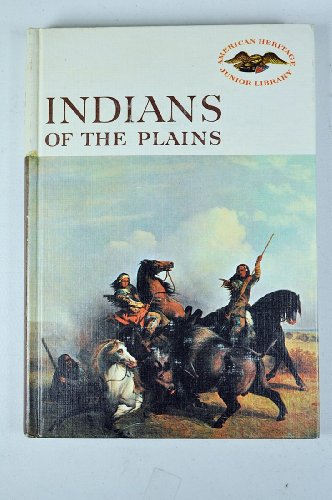 9780060248307: Indians of the Plains (American Heritage Junior Library)