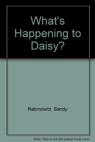 9780060248345: What's Happening to Daisy?
