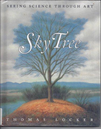 9780060248840: Sky Tree: Seeing Science Through Art