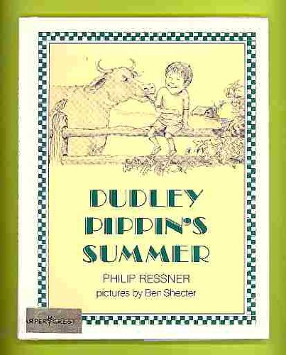 9780060248871: Dudley Pippin's Summer