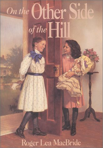 9780060249670: On the Other Side of the Hill (The Rocky Ridge Years/Little House)