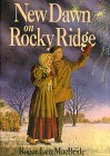 9780060249717: New Dawn on Rocky Ridge (Little House the Rose Years - Book 6 (Hardback))
