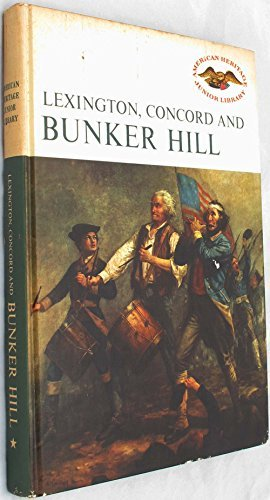 9780060249755: Lexington, Concord & Bunker Hill (American Heritage Junior Library)
