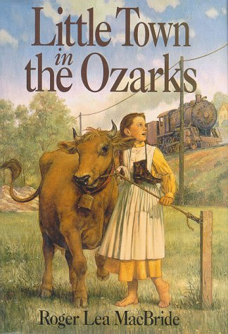9780060249779: Little Town in the Ozarks (Little House the Rose Years (Prebound))