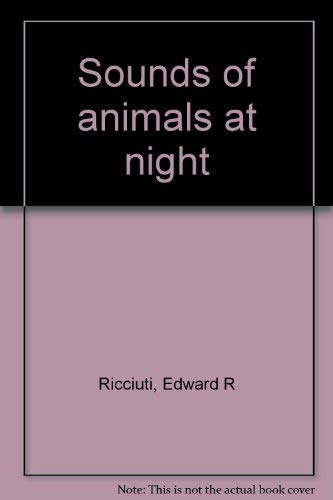 9780060249809: Sounds of animals at night