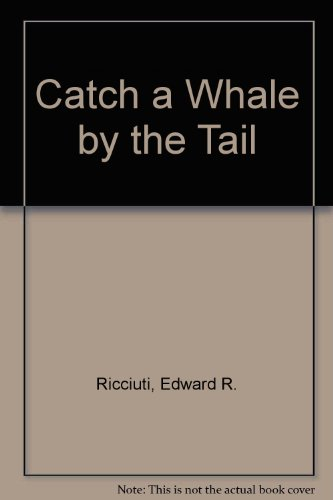 9780060249892: Catch a Whale by the Tail (Science I Can Read Book)