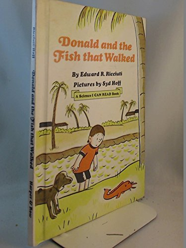 9780060249984: Donald and the Fish That Walked (Science I Can Read Book)