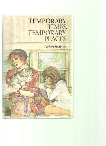 9780060250393: Temporary Times, Temporary Places