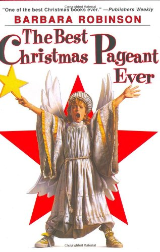 9780060250447: The Best Christmas Pageant Ever