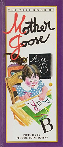 9780060250553: The Tall Book of Mother Goose