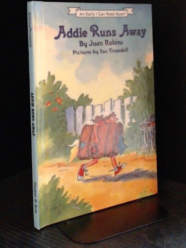 9780060250812: Addie Runs Away (Early I Can Read Book)