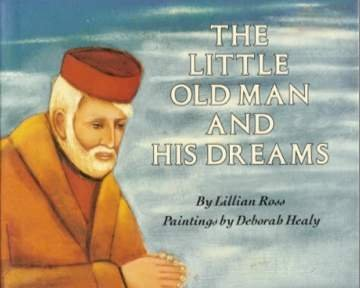 9780060250942: The Little Old Man and His Dreams