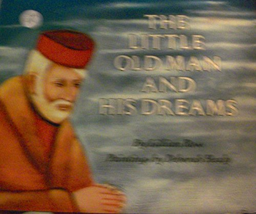 9780060250959: The Little Old Man and His Dreams