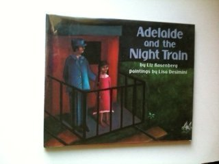 9780060251024: Adelaide and the Night Train