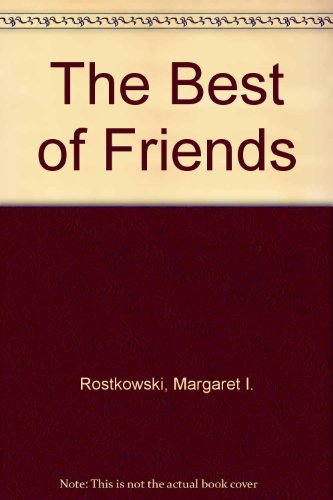 9780060251055: The Best of Friends
