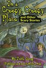 9780060251314: In a Creepy, Creepy Place: and other stories