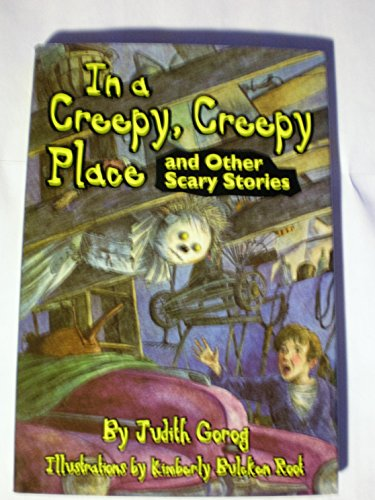 9780060251321: In a Creepy, Creepy Place: And Other Scary Stories