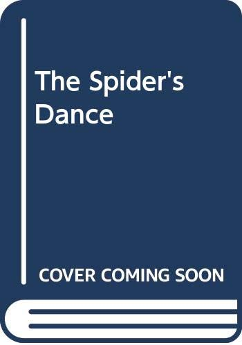 9780060251338: The Spiders Dance