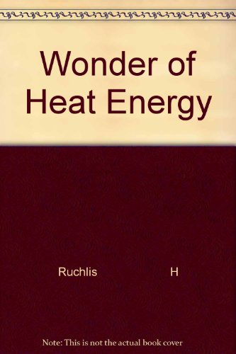 9780060251369: Wonder of Heat Energy