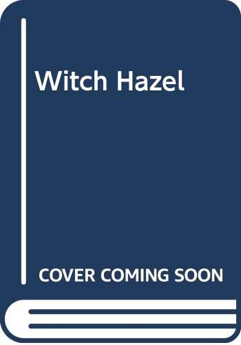 9780060251413: Witch Hazel