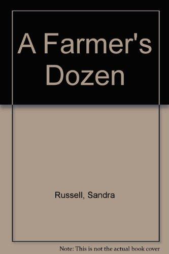 9780060251444: A Farmer's Dozen