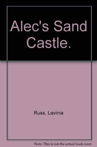9780060251505: Alec's Sand Castle.