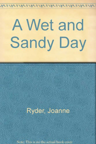 9780060251598: A Wet and Sandy Day