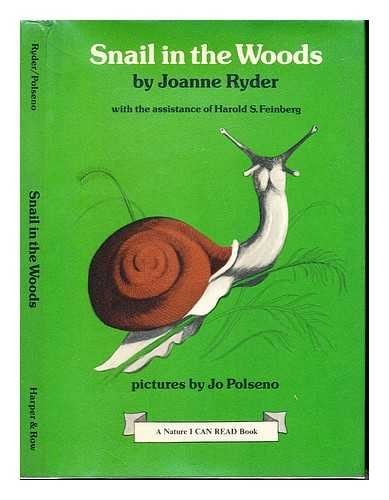 9780060251680: Snail in the woods (A Nature I can read book)