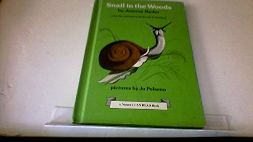 9780060251697: Snail in the Woods (Nature I Can Read Book)