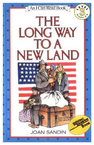 9780060251932: The long way to a new land (An I can read history book)