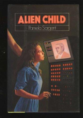 9780060252021: Alien Child